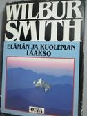 【書寶二手書T8/原文書_LEB】Elämän ja kuoleman laakso_Wilbur Smith