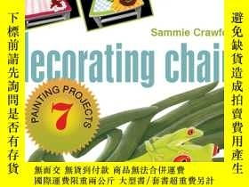 二手書博民逛書店Decorating罕見Chairs: 7 Painting P