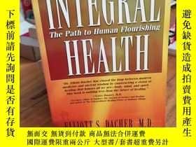 二手書博民逛書店Integral罕見Health: The Path to Hu