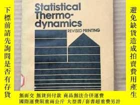 二手書博民逛書店statistical罕見thermodynamics(P526)Y173412