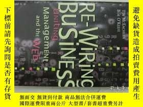 二手書博民逛書店RE-Wiring罕見BusiNESS:Uniting Mana