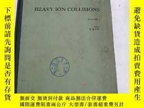 二手書博民逛書店heavy罕見ion collisions volume 1(H
