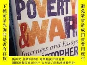 二手書博民逛書店Love,Poverty罕見& War:Journeys and