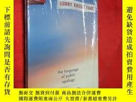 二手書博民逛書店Sorry罕見About That: The Language