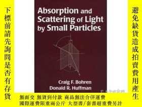 二手書博民逛書店Absorption罕見And Scattering Of Light By Small ParticlesY