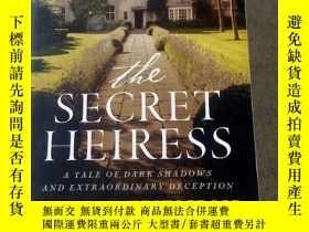 二手書博民逛書店THE罕見SECRET HEIRESS24018 出版2016