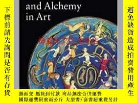 二手書博民逛書店Astrology,罕見Magic, and Alchemy in ArtY28384 Matilde Bat