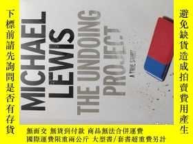 二手書博民逛書店Michael罕見Lewis THE UNDOING PROJECT(思維的發現)Y478102 Michel