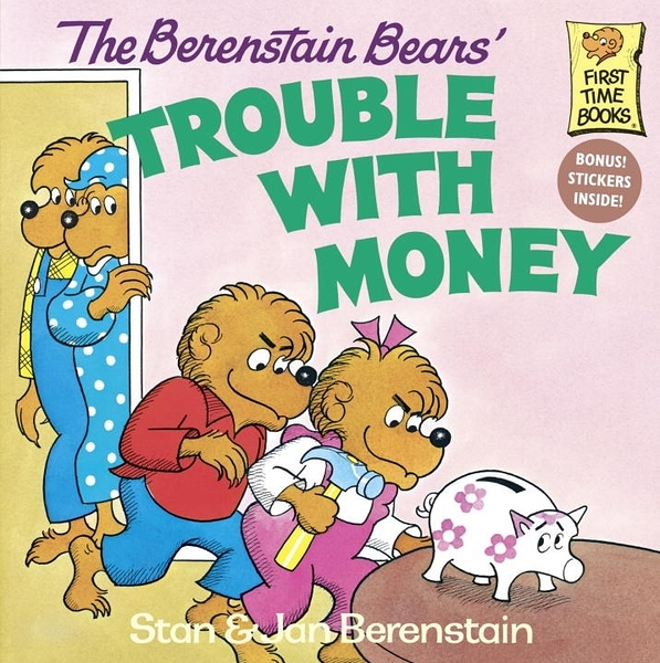 The Berenstain Bears - Trouble with Money (英文版)