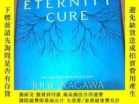 二手書博民逛書店THE罕見ETERNITY CURE JULIE KAGAWAY365734
