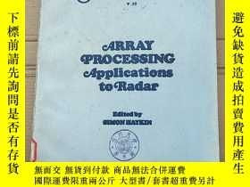 二手書博民逛書店array罕見processing applications to radar(P2716)Y173412