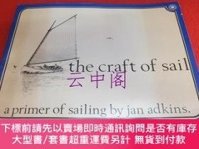 二手書博民逛書店【洋書】THE罕見CRAFT OF SAIL a primer of sailing by jan adkins奇