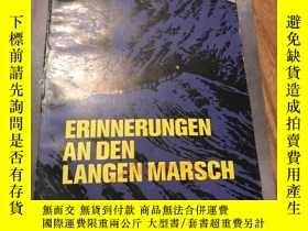 二手書博民逛書店erinnerungen罕見an den langen marschY270275 劉伯承 外文出版社 出版