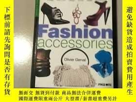 二手書博民逛書店英文書罕見Fashion Accessories 參看圖片Y30807 Olivier Gerva Olivi