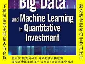 二手書博民逛書店Big罕見Data And Machine Learning In Quantitative Investment