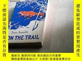 二手書博民逛書店On罕見the Trail: Stories of a Hunt