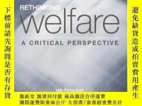 二手書博民逛書店Rethinking罕見Welfare-反思福利Y436638 Iain Ferguson; Mi... Sa