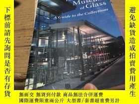 二手書博民逛書店The罕見Corning Museum of Glass A G