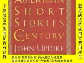 二手書博民逛書店The罕見Best American Short Stories Of The Century-本世紀最好的美國短