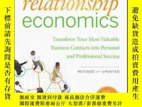 二手書博民逛書店Relationship罕見Economics: Transform Your Most Valuable Bus
