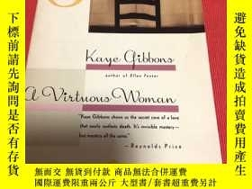 二手書博民逛書店A罕見Virtuous womanY445475 Kaye gibbons Vintage contempor