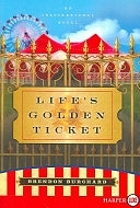 二手書博民逛書店 《Life s Golden Ticket LP》 R2Y ISBN:9780061260407│Harper Collins