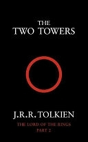 二手書博民逛書店《The Two Towers: Being the Second Part of The Lord of the Rings》 R2Y ISBN:0261102362