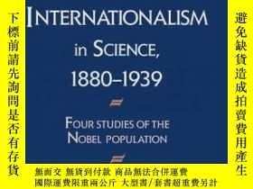 二手書博民逛書店Nationalism罕見And Internationalism In Science, 1880-1939