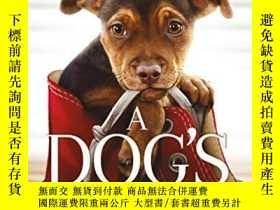 二手書博民逛書店A罕見Dog s Way Home Movie Tie-In: A Novel-《狗的回家之路》電影搭配:一部小說