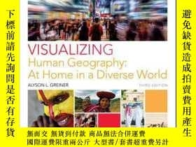 二手書博民逛書店Visualizing罕見Human Geography: At Home in a Diverse World,