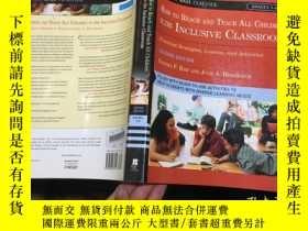 二手書博民逛書店How罕見to Reach and Teach All Children in the Inclusive Cla