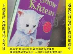 二手書博民逛書店Snow罕見Kittens(36開 英文原版)Y16472 Jean Ure Hippo ISBN:97805