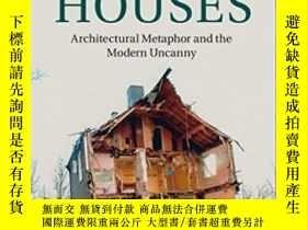 二手書博民逛書店Ibsen s罕見Houses: Architectural Metaphor And The Modern Un