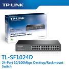 【免運費】TP-LINK  TL-SF1024D  24-Port 10/100Mbps 商用 非管理型 交換器