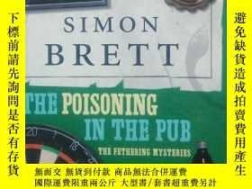 二手書博民逛書店The罕見Poisoning at the PubY266176 Simon Brett Pan Macmil