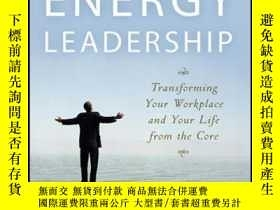二手書博民逛書店Energy罕見Leadership: Transforming Your Workplace and Your