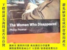 二手書博民逛書店The罕見Woman Who Disappeared Inter