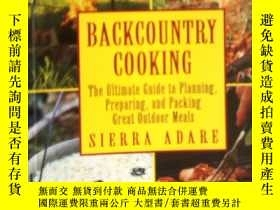 二手書博民逛書店Backcountry罕見Cooking(英文原版食譜,野炊終極指南) LJY3442 Sierra Adar