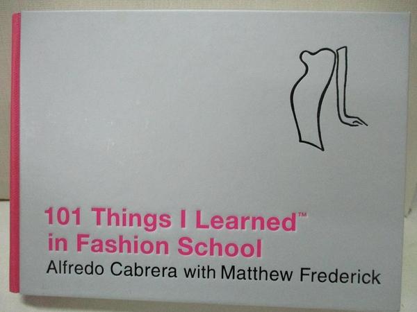 【書寶二手書T1/設計_IB1】101 Things I Learned in Fashion School_Cabrera