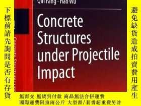 二手書博民逛書店Concrete罕見structures under projectile impactY12312 Qin、