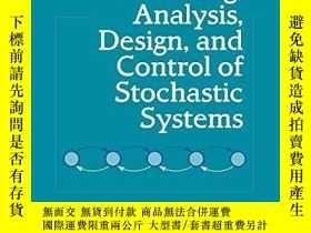 二手書博民逛書店Modeling,罕見Analysis, Design, And Control Of Stochastic Sy