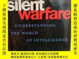 二手書博民逛書店沉默的戰爭:情報與情報戰研究罕見Silent Warfare: