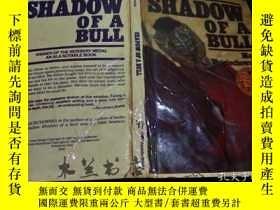 二手書博民逛書店原版英法德意等外文罕見Shadow of a Bull Maia