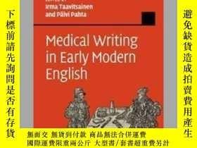 二手書博民逛書店Medical罕見Writing In Early Modern EnglishY256260 Taavits