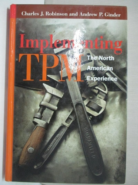 【書寶二手書T1/財經企管_EGC】Implementing Tpm: The North American Experience