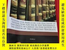 二手書博民逛書店Reasons罕見for Rejecting the Doctrine of Satisfaction for S