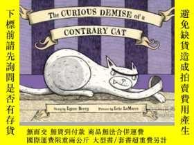 二手書博民逛書店The罕見Curious Demise of a Contrary CatY362136 Photo Cred