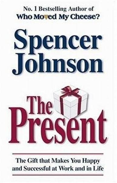 (二手書)Present: The Gift that Makes You Happy and Successful at Work an..