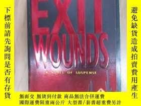 二手書博民逛書店外文書罕見EXIT WOUNDS(共390頁,32開)Y15969