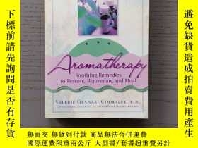 二手書博民逛書店Aroma罕見(Soothing Remedies to Restore,Rejuvenate,and Heal)